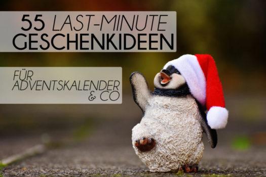 55 Last-Minute-Geschenkideen für Adventskalender & Co